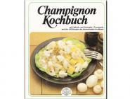 Kochbuch Champignons