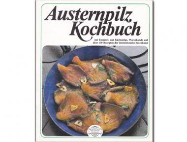 Kochbuch Austernpilze